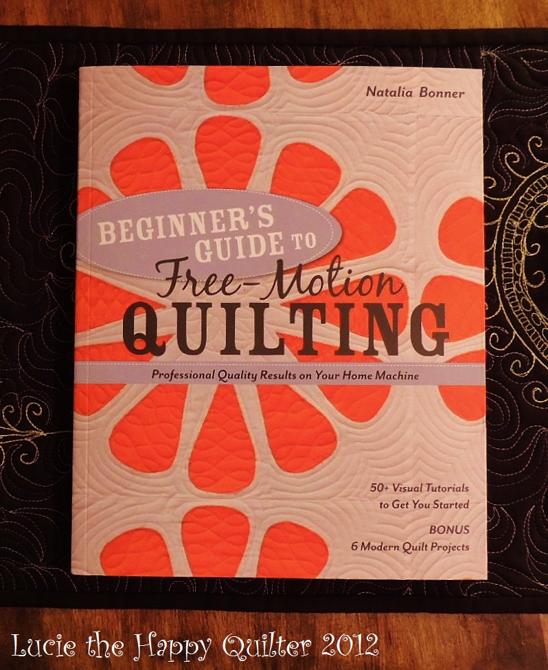 Beginner's Guide to Free Motion Quilting by Natalia Bonner | Lucie ... : natalia bonner free motion quilting - Adamdwight.com