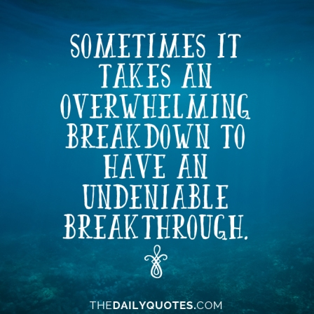 have-an-undeniable-breakthrough-life-daily-quotes-sayings-pictures